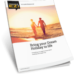 Bring your dream holiday to life magazine